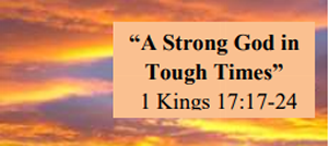 A strong God in Tough Times