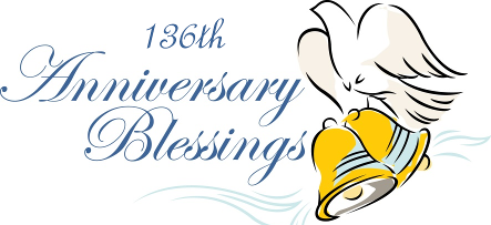 136th Anniversary Blessings